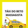 TÁXI DO BETO MASSAGISTA